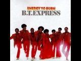 B.T. Express - Energy Level