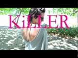 Killer (Unofficial Video) by Dev