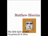 Matthew Sforcina_This little light of mine, I'm gonna let it shine_PICPACK41