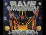 Rave-Mission Vol.10