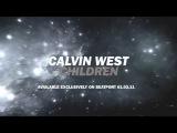 Calvin West - Children Teaser