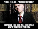 Pitbull ft. B.O.B. - Across The World [ New Video + Lyrics + Download ]