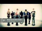 Malente &amp Zero Cash - I'll Be There