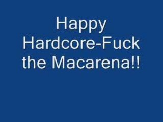 Happy Hardcore-Fuck The Macarena