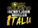Alex Gaudino &amp Henry John Morgan - Italia (Cover Art)
