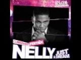 Nelly - Just A Dream (DJ RICH-ART Remix)