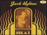 Jack Hylton - Try A Little Tenderness