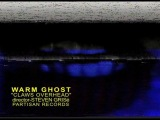 Warm Ghost - Claws Overhead
