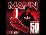Buzzin' -Mann ft.50 cent wlyrics