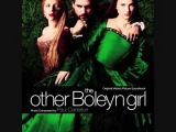 The Other Boleyn Girl Soundtrack 17 Queen Katherines Trial By Paul Cantelon