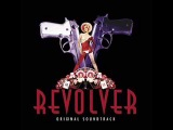 Revolver Soundtrack (12 - Emmanuel Santarromana - Opera)