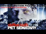 PET SEMATARY Soundtrack Score Suite (Elliot Goldenthal)