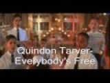 Quindon Tarver-Everybody's Free (Lyrics)