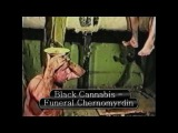 Black Cannabis - Funeral Chernomyrdin