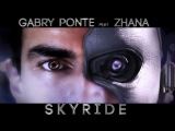 Gabry Ponte feat. Zhana - Skyride (Cahill Mix)