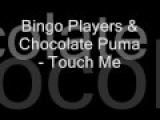 Bingo Players &amp Chocolate Puma - Touch Me Bart B More Remix