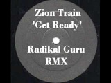 Zion Train - Get ready (Radikal Guru Remix) REGGAE DUBSTEP