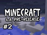 Minecraft 1.8 Update Pre-Release w/Nova Ep.2 GAY TONY (Enderman, Lighting, Villages, Sprint + More!)