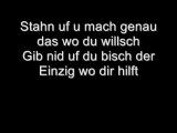 Stahn uf - Baschi Bligg Ritschi Seven Stress (mit Songtext)