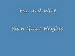 Iron and Wine - Such Great Heights