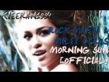 Rock Mafia ft Miley Cyrus - Morning Sun Official Studio Version