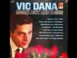 Vic Dana - Moonlight and Roses