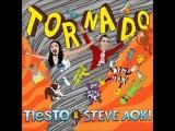 Tiesto &amp Steve Aoki - Tornado (HQ + Live Preview)