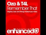 Oza &amp T4L - Remember That (Shingo Nakamura Dub Mix)