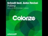 Schodt feat. Aida Fenhel - Falling (Embliss Remix)