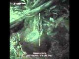 Duca vs Tegma - It's Like That