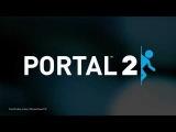 Portal 2 - E3 2010: Exclusive First Teaser Trailer | HD