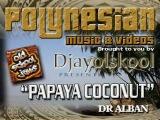 PAPAYA COCONUT...Dr Alban