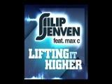 Filip Jenven feat. Max C - Lifting It Higher