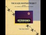 The Kazu Matsui Project - Midnight Shuffle