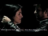 Offer Nissim Feat. Epiphony - One More Night (Exclusive Video 2011)