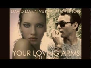 David Dann & Karen Overton - Your Loving Arms 2011
