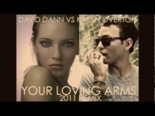 David Dann & Karen Overton - Your Loving Arms 2011