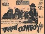 Trash Cowboys - Call Me Crazy