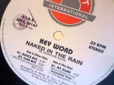 KEY WORD - Naked In The Rain (Club Mix)