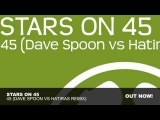 Stars On 45 - 45 (Dave Spoon vs Hatiras Remix)