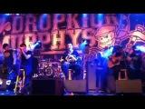 Forever- Dropkick Murphys. Shamrock n Roll Festival. Phila