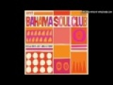 The Bahama Soul Club - Experience In Jazz