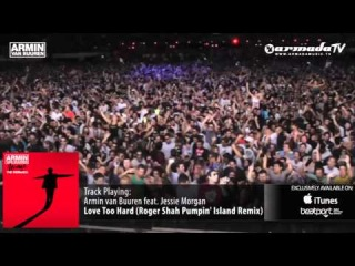 Armin van Buuren feat. Jessie Morgan - Love Too Hard Roger Shah Pumpin Island Remix