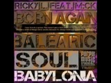 RICKY L FT MCK - Born again (balearic soul club mix)