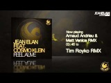 Jean Elan Feat. Cosmo Klein - Feel Alive (OFFICIAL PREVIEW)