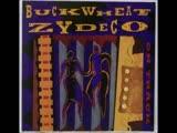 Buckwheat Zydeco Hey Joe