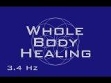 Whole Body Healing - Full Body Regeneration - Binaural Beats Meditation Music