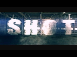 Shot - s.h.o.t. (official music video) (2012)