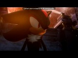 Shadow The Hedgehog под музыку Florida feat. Kesha - Right round. Picrolla