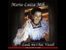 Maria Luiza Mih Zas o badea c a zini